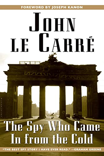 The Spy Who Came in From the Cold, by Carre , John le