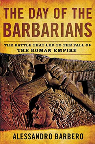The Day of the Barbarians, by Barbero, A.
