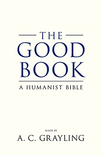 The Good Book, by Grayling, A