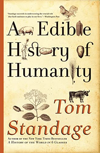 Standage, Tom An Edible History of Humanity 4.0