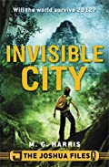 Invisible City by M. G. Harris