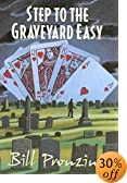 Step to the Graveyard Easy by  Bill Pronzini (Hardcover - June 2002)