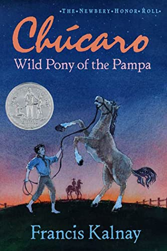 [Chucaro: Wild Pony of the Pampa]