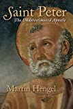 Saint Peter: The Underestimated Apostle book cover