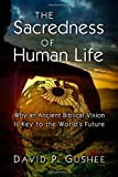 The Sacredness of Human Life book cover