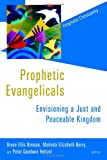 Prophetic Evangelicals: Envisioning a Just and Peaceable Kingdom book cover