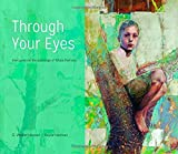 Through Your Eyes: Dialogues on the Paintings of Bruce Herman book cover
