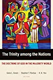 The Trinity Among the Nations: The Doctrine of God in the Majority World book cover