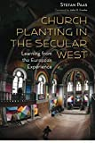 Church Planting in the Secular West: Learning from the European Experience book cover