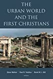 The Urban World and the First Christians book cover