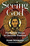 Seeing God: The Beatific Vision in Christian Tradition book cover