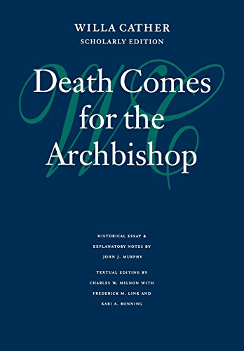 Death Comes for the Archbishop, by Cather, Willa