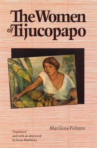 The Women of Tijucopapo (Latin American Women Writers), Felinto, Marilene