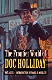 The Frontier World of Doc Holliday, Jahns, Pat