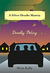 Deadly Policy by Mitzi Kelly