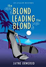 The Blond Leading the Blond by Jayne Ormerod