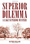 Superior Dilemma by Matthew Williams