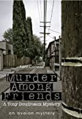 Murder Among Friends by Kent Conwell