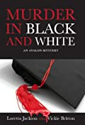 Murder in Black and White by Loretta Jackson and Vickie Britton