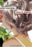 Spin Control (Avalon Romance) by Holly O'dell