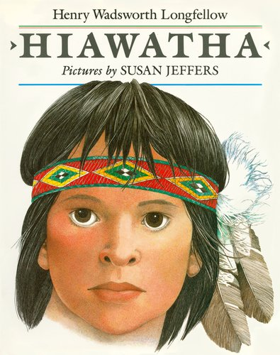 Hiawatha, Longfellow, Henry Wadsworth