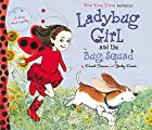 Ladybug Girl and the Bug Squad by Jacky…