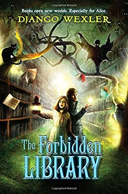 Cover & Synopsis: THE FORBIDDEN LIBRARY by Django Wexler
