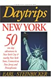 Daytrips New York: 50 One Day Adventures in New York City, New York State, Connecticut, New Jersey and Pennsylvania