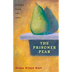 The Prisoner Pear : Stories from the Lake