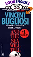 And the Sea Will Tell by  Vincent Bugliosi, Bruce B. Henderson (Contributor) (Mass Market Paperback - February 1992)