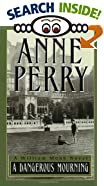 Dangerous Mourning by  Anne Perry (Mass Market Paperback - November 1992)