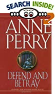 Defend and Betray by  Anne Perry (Mass Market Paperback - October 1993)