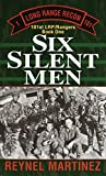Six Silent Men (101st Lrp/Rangers)