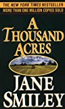 Cover Image of A Thousand Acres by Jane Smiley published by Ivy Books