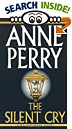 The Silent Cry by  Anne Perry (Mass Market Paperback - September 1998)