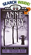 Twisted Root by  Anne Perry (Mass Market Paperback - September 2000)