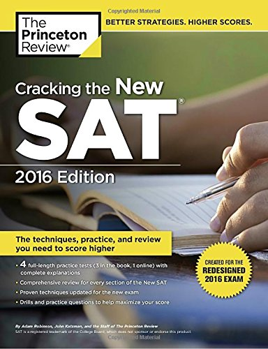 Cracking the New SAT with 4 Practice Tests, 2016 Edition: Created for the Redesigned 2016 Exam (College Test Preparation), Princeton Review