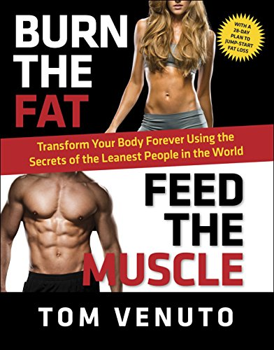 Burn the Fat, Feed the Muscle Book Cover Picture