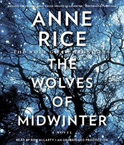 "MUSIC VIDEO: ""Exiles: The Wolves of Midwinter"" - The Song for Anne Rice"
