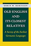 Old English and Its Closest Relatives