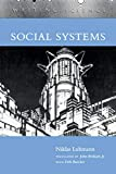Social Systems (Writing Science) by Niklas Luhmann, et al