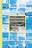 Buy Understanding Silicon Valley: The Anatomy of an Entrepreneurial Region from Amazon