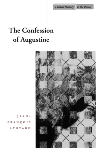 a literary analysis of augustines confessions Analysis of the confessions of st augustine this essay analysis of the confessions of st augustine and other 63,000+ term papers, college essay examples and free.