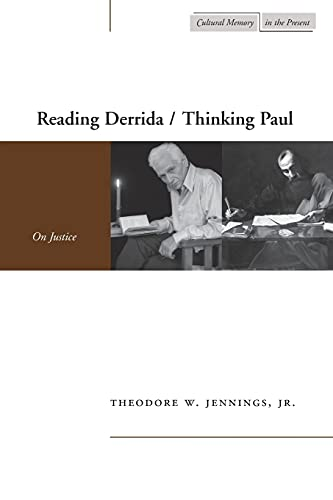 Ted Jennings, 'Reading Derrida / Thinking Paul: On Justice'