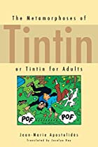 The Metamorphoses of Tintin: or Tintin for…