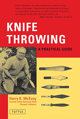 Knife Throwing: A Practical Guide - Harry K. McEvoy