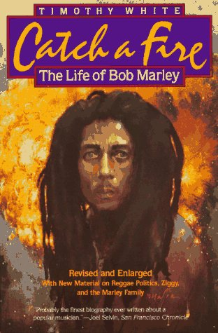 Catch a Fire: The Life of Bob Marley, White, Timothy