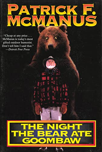 The Night the Bear Ate Goombaw, McManus, Patrick F.