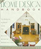 The Home Design Handbook: The Essential Planning Guide for Building, Buying, or Remodeling a Home by June Cotner Myrvang, Steve Myrvang (Contributor)