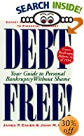 Debt Free! : Your Guide To Personal Bankruptcy Without Shame by James P. Caher, John M. Caher - Book, Books, Advice, Advisor, Counselor